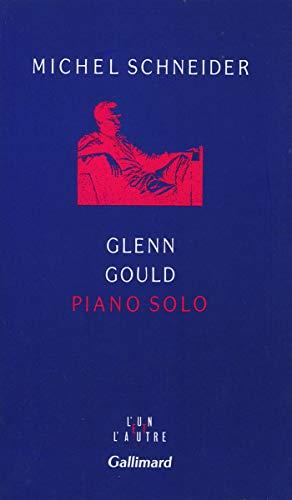 9782070742424: Glenn Gould piano solo: Aria et trente variations (L'un et l'autre)