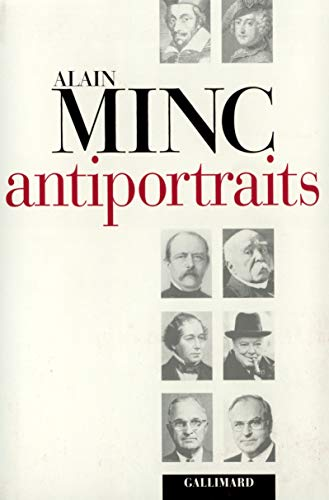 Antiportraits (French Edition): Minc, Alain