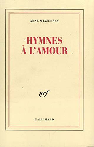 9782070743018: Hymnes À L'amour (French Edition)