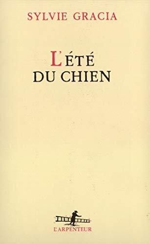 9782070743087: L'été du chien (L'Arpenteur) (French Edition)