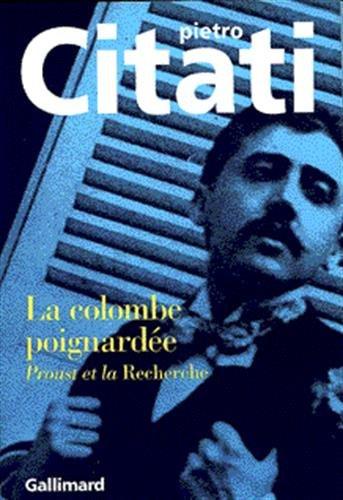 9782070743261: La colombe poignardee(proust et la recherche ) (French Edition)