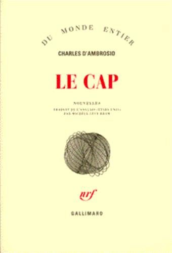 Le cap (French Edition): Charles d' Ambrosio