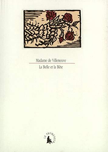 9782070744008: La belle et la bête ;: Suivi d'une Lettre de la belle à la bête ; et d'une Réponse de la bête à la belle (Le cabinet des lettrés) (French Edition)