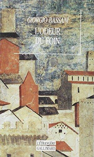 L'odeur du foin nouvelles (L'ETRANGERE) (9782070744169) by Bassani, Giorgio