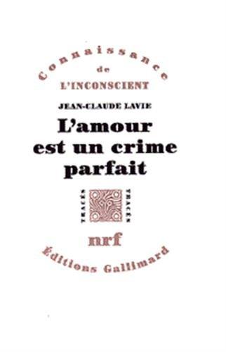 L'amour est un crime parfait: Lavie, Jean-Claude