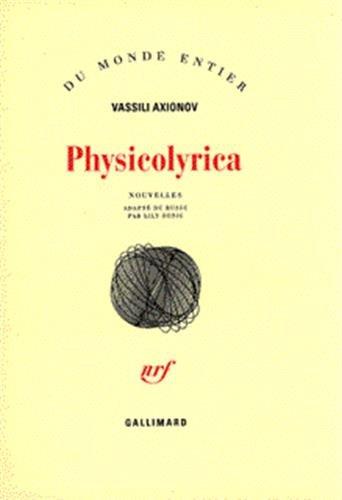 Physicolyrica (French Edition): Axionov V