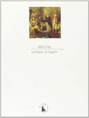 9782070744367: Les fatigues de la guerre: XVIIIe siecle, Watteau (Le cabinet des lettres) (French Edition)