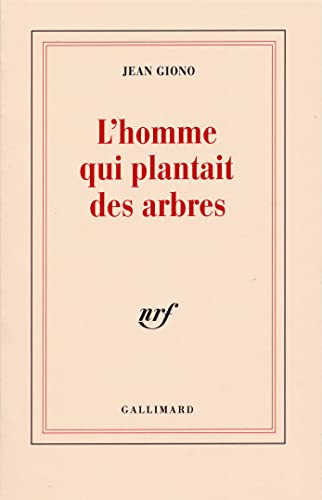 9782070744619: L'homme Qui Plantait Des Arbres (French Edition)