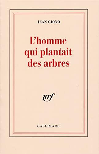 9782070744619: L'homme Qui Plantait Des Arbres (French Edition)