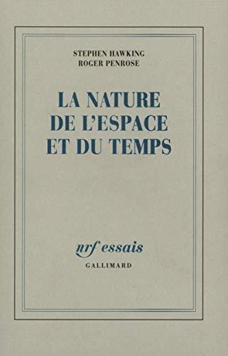 9782070744657: La Nature de l'espace et du temps