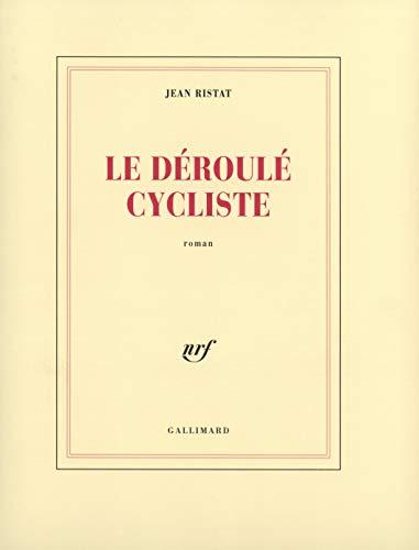 9782070744800: Le Déroulé cycliste