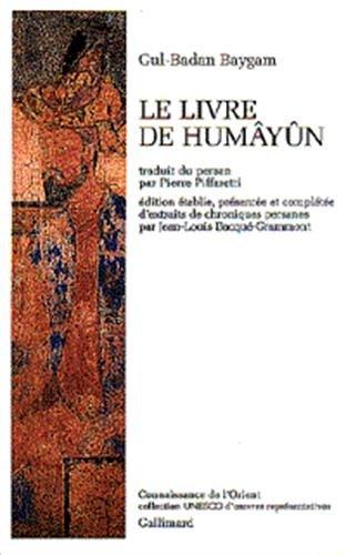 Le livre de Humayun: G. B. Baygam