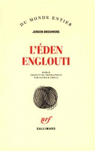 L'EDEN ENGLOUTI: BROUWERS, JEROEN