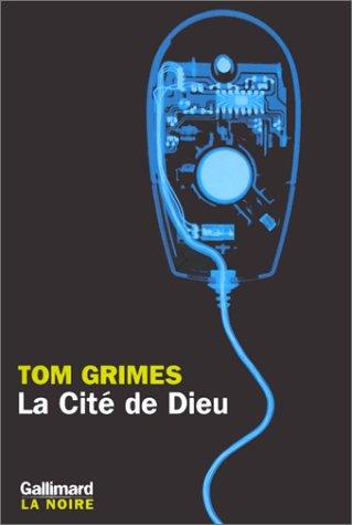 La cite de dieu (French Edition): Grimes