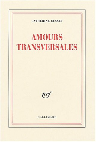 9782070745296: Amours transversales