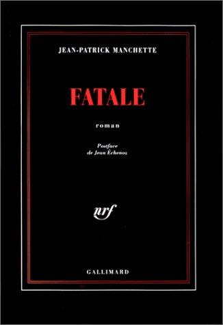 9782070745364: Fatale (La Noire)