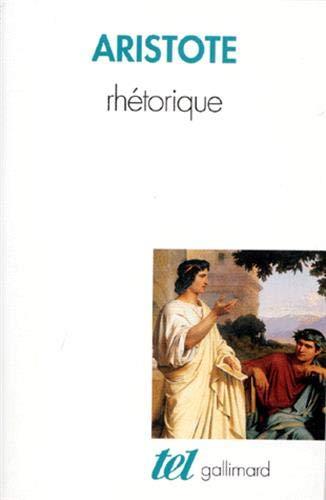 Rhétorique (Tel, 296) (French Edition): Aristote