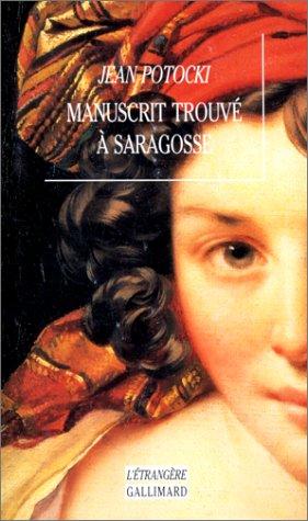 9782070745807: Manuscrit trouve a saragosse (L'étrangère)