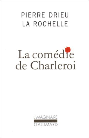 9782070745869: La Comedie De Charleroi (French Edition)