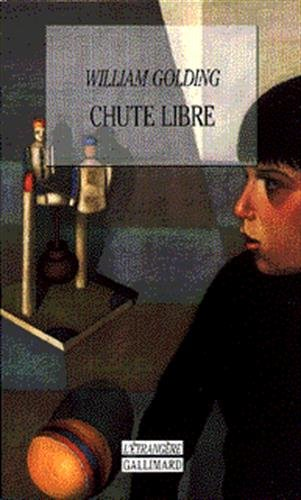 Chute libre [Mass Market Paperback] [Dec 05,: William Golding