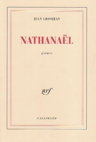 9782070746170: Nathanaël: Poèmes (French Edition)