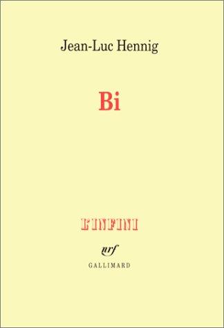 9782070746699: Bi: De la bisexualité masculine (L'infini)