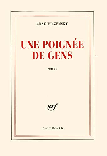 9782070746767: Une Poignee De Gens (English, French and French Edition)