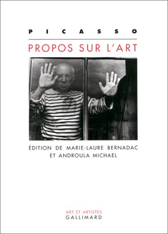 Propos sur l'art (Art et artistes) (French Edition): Picasso, Pablo