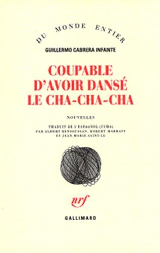 9782070747191: Coupable d'avoir danse le cha-cha-cha (French Edition)