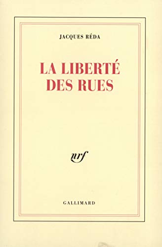 La Liberte DES Rues (French Edition): Jacques Reda