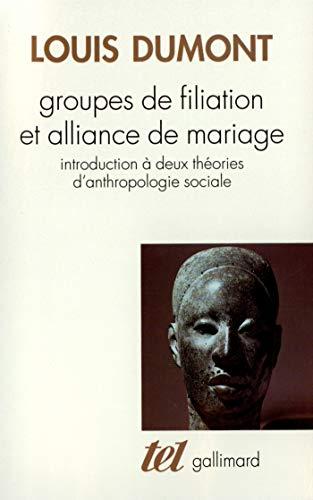 9782070747597: Groupes de filiation et alliance de mariage