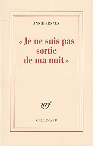9782070747887: Je NE Suis Pas Sortie De MA Nu (French Edition)