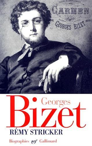 9782070748037: Georges Bizet: (1838-1875) (NRF Biographies)