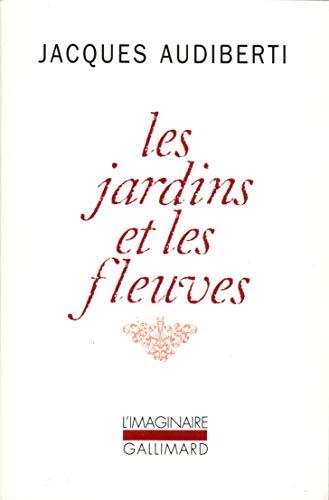 9782070748112: Les Jardins et les fleuves