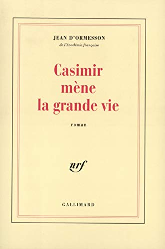 9782070748488: Casimir mène la grande vie (French Edition)
