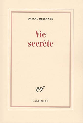 9782070748792: Vie secrète (French Edition)