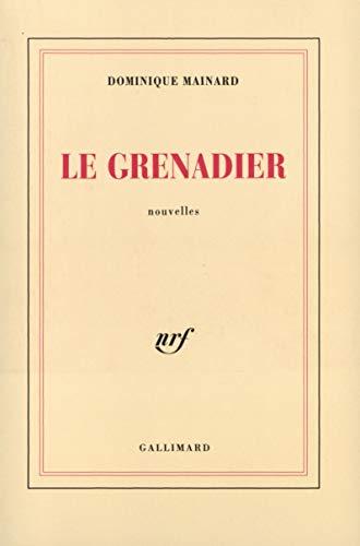 9782070748808: Le Grenadier
