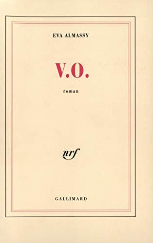 V. O. - roman: ALMASSY, EVA