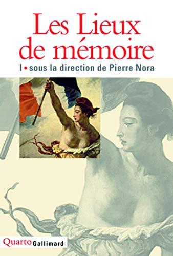 9782070749027: Les Lieux de mémoire (Tome 1) (Quarto)
