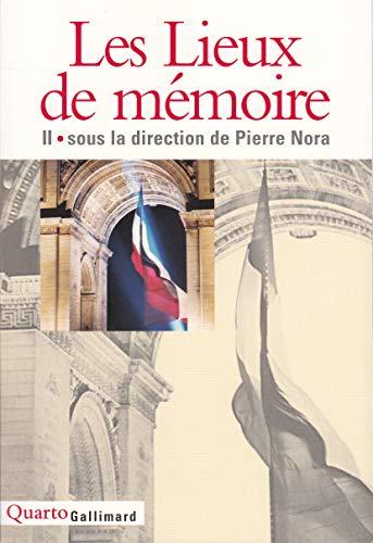 9782070749034: Les Lieux de mémoire (Tome 2) (Quarto)
