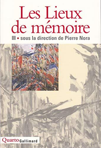 9782070749041: Les Lieux de mémoire (Tome 3) (Quarto)