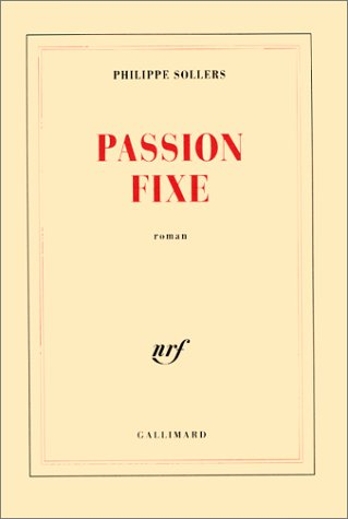 9782070749058: Passion fixe: Roman (French Edition)