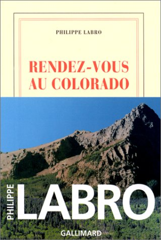 9782070749157: Rendez-Vous Au Colorado (English, French and French Edition)