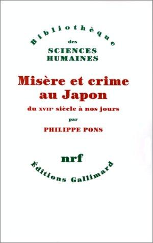9782070749461: Misère et crime au Japon du XVIIe siècle à nos jours