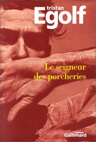 9782070749966: Le seigneur des porcheries