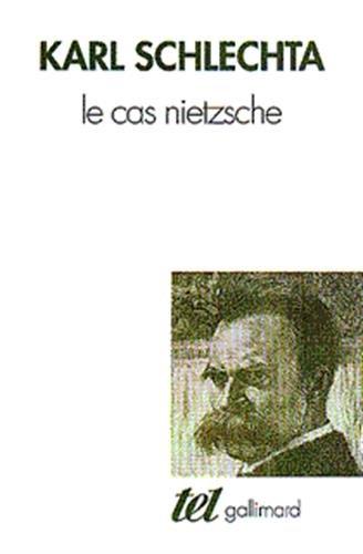 9782070750207: Le Cas Nietzsche