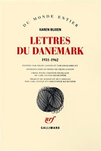 Lettres du Danemark 1931-1962: Blixen, Karen