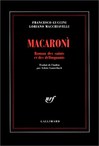 Macaronì: Guccini, Francesco; Macchiavelli, Loriano