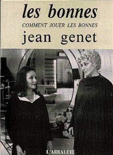 9782070751396: Les Bonnes (Arbalète 1)