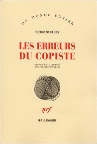 Les Erreurs du copiste: Botho Strauss et